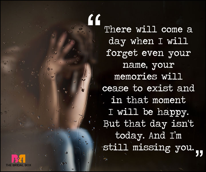 Painful Love Quotes - There Will Come A Day