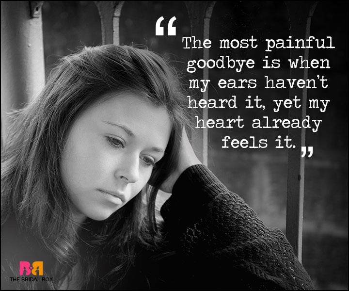 Painful Love Quotes - The Most Painful Goodbye
