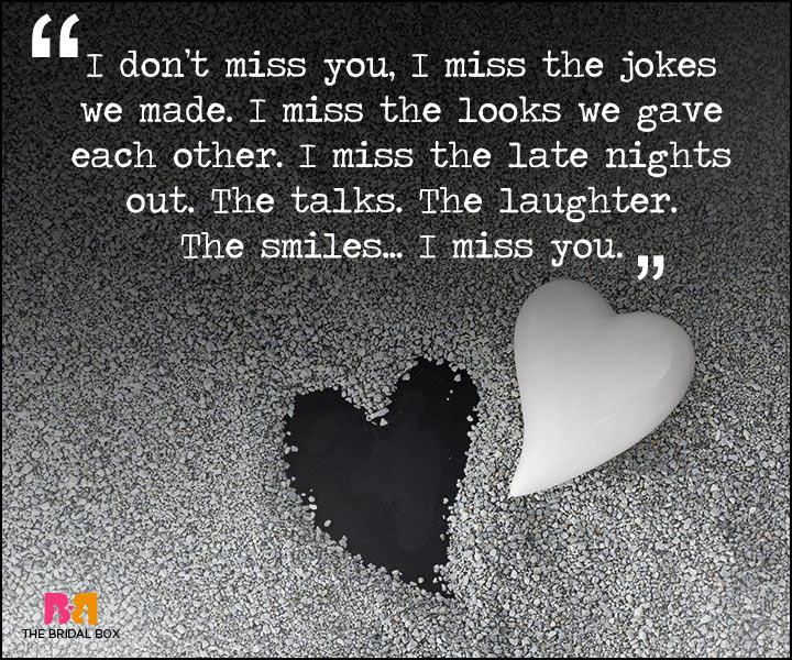 Painful Love Quotes - I Don't Miss You