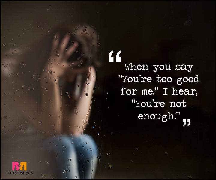 Painful Love Quotes - Enough