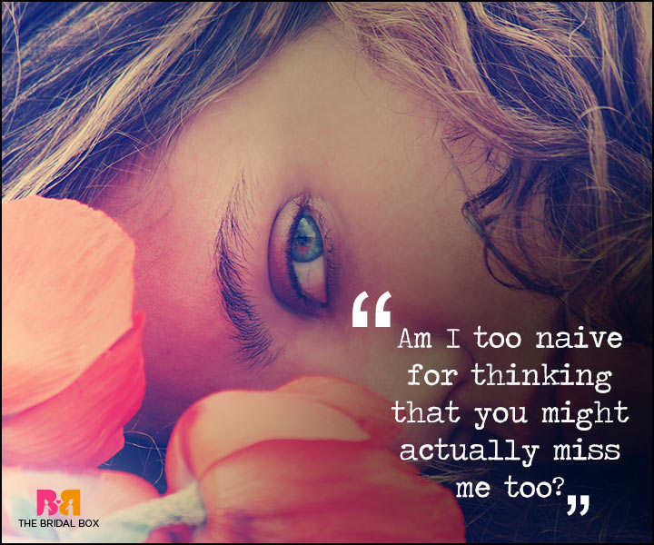 Painful Love Quotes - Am I Too Naive?