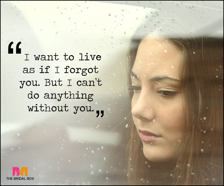 Painful Love Quotes - I Want To Live