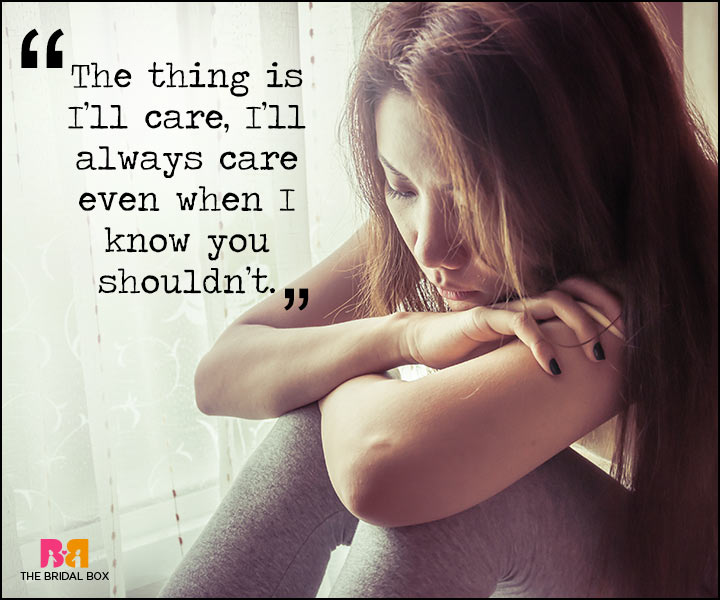 Painful Love Quotes - I Care
