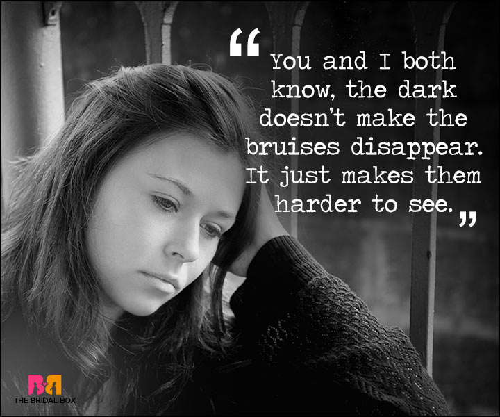 Painful Love Quotes - Harder To See