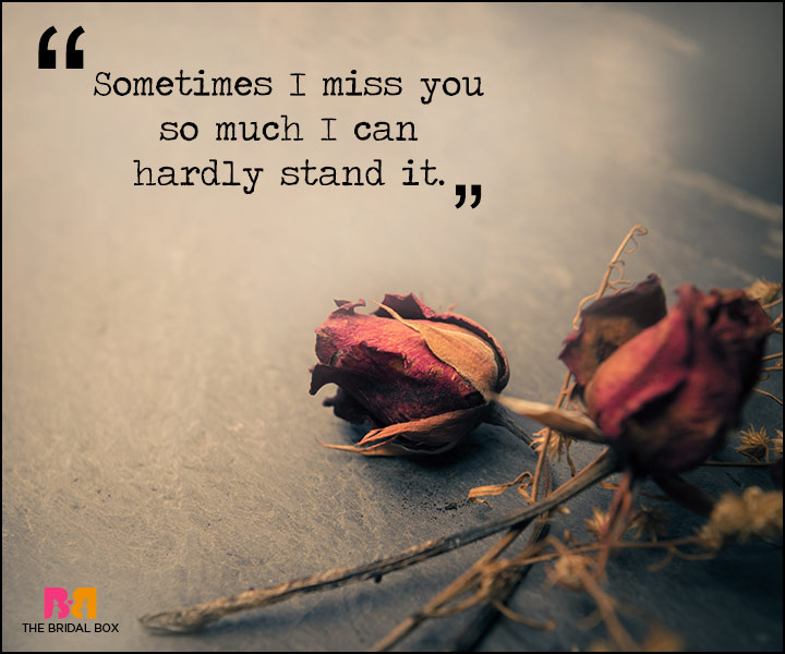 Painful Love Quotes - I Can Hardly Stand It
