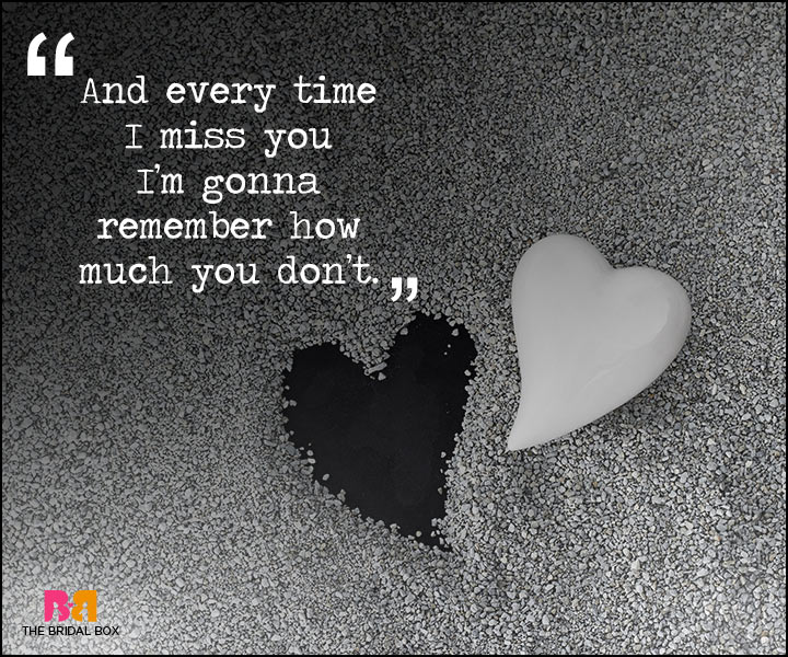 Painful Love Quotes - Every Time I Miss You