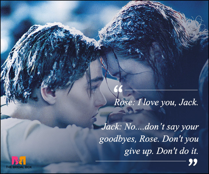 Titanic Love Quotes - Don't Say GoodBye