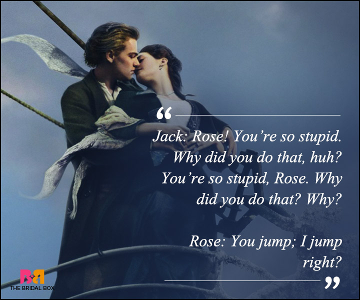 Titanic Love Quotes - You Jump, I Jump