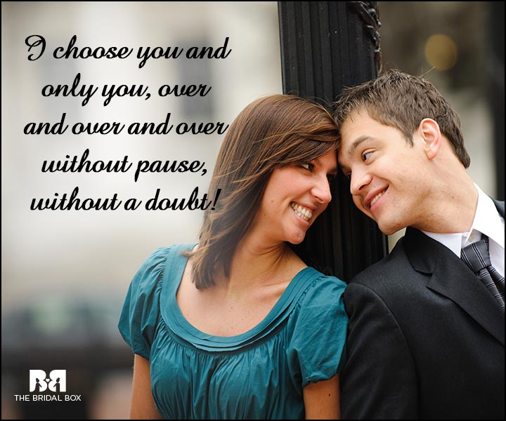 Engagement Quotes - I Choose You
