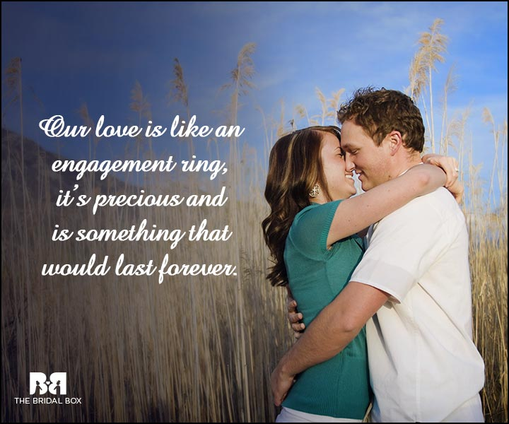 Engagement Quotes - It Would Last Forever