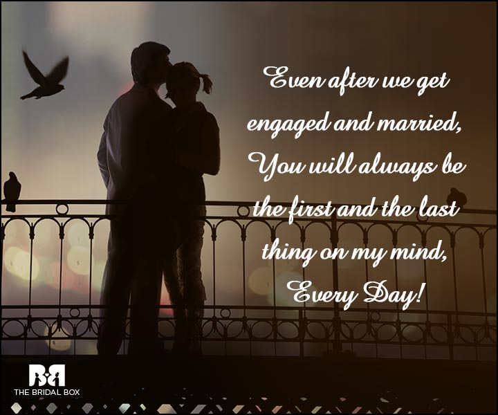 Engagement Quotes - The First And Last