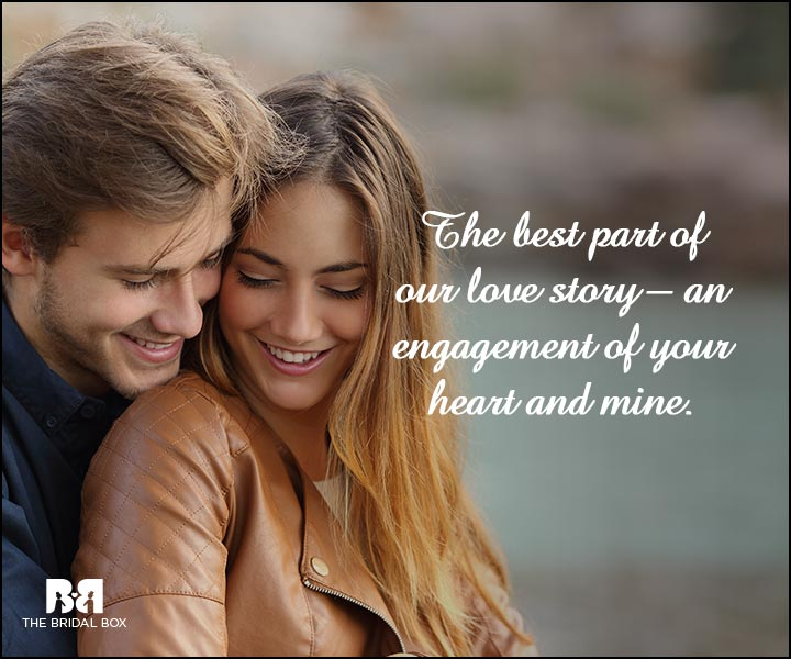 Engagement Quotes - The Best Part Of Our Love Story