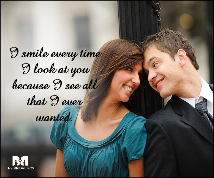 Engagement Quotes - I See Everything I Ever Wanted
