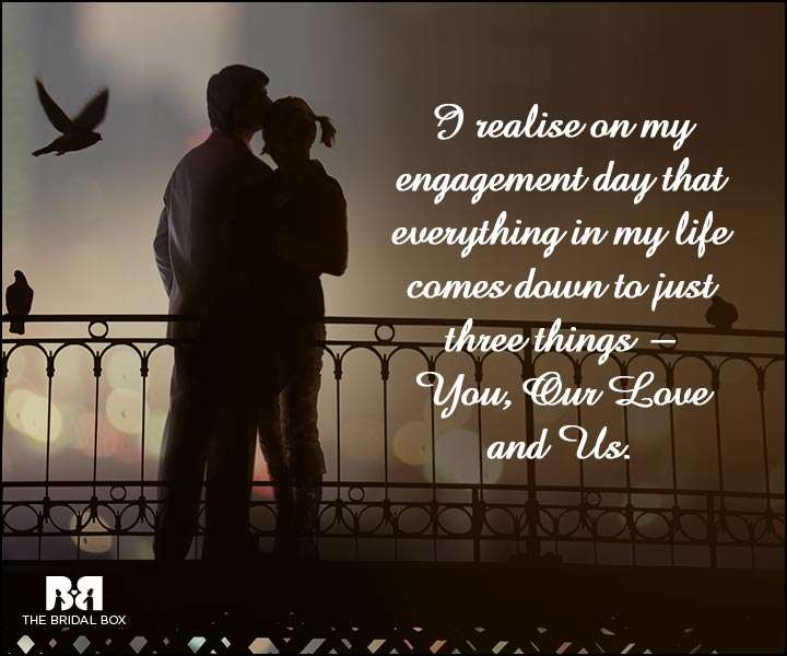 Engagement Quotes - You, Our Love And Us