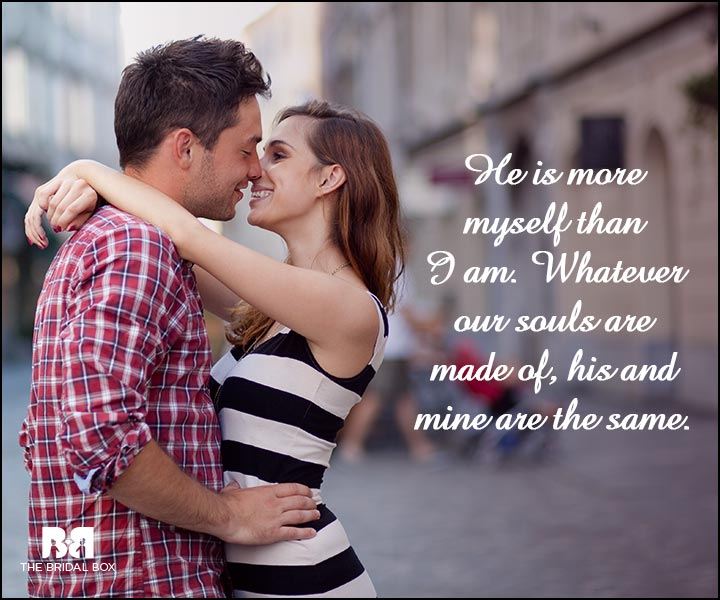 Engagement Quotes - What Our Souls Are Made Of
