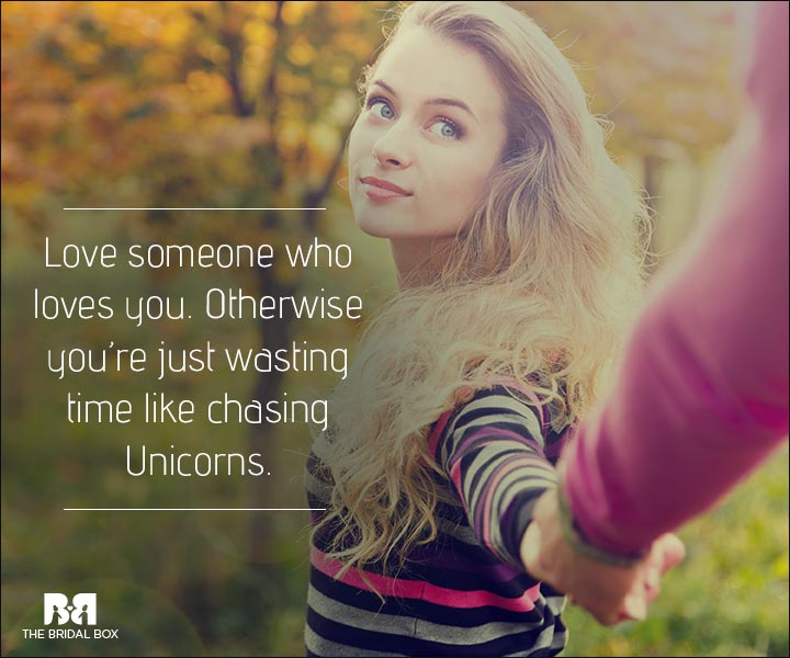 Love Is Waste Of Time Quotes - Chasing Unicorns