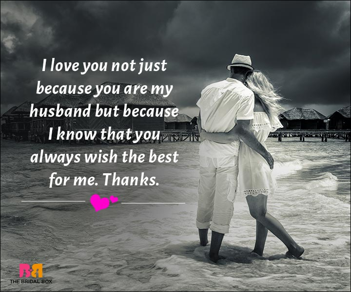 Love Messages For Husband - You Always Wish The Best For Me