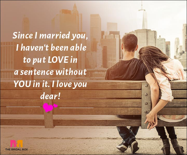 Love Messages For Husband - Since I Married You