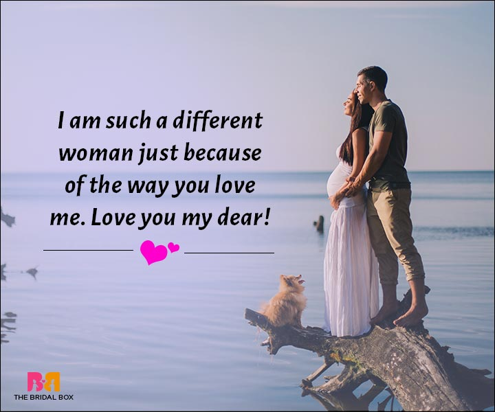 Love Messages For Husband - I'm A Different Woman