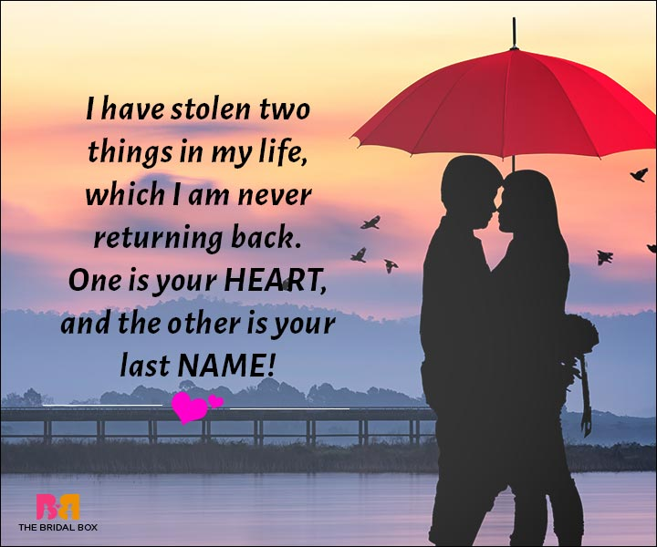 Love Messages For Husband - I'm Taking Your Heart And Your Name