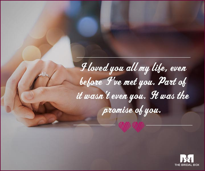 Love Proposal Quotes - Even Before I Met You