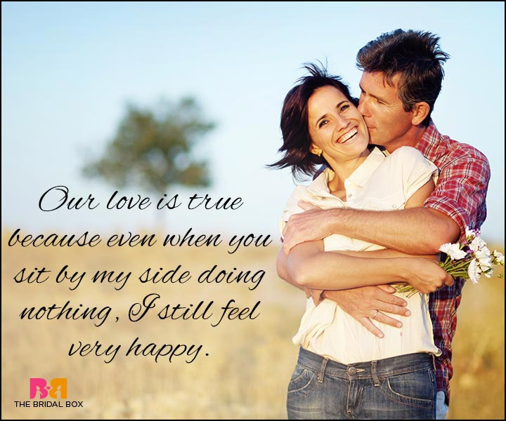 Love Quotes For Wife - Our Love Is True