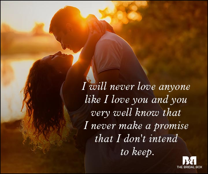 Romantic Love Messages - I Don't Make Promises To Break