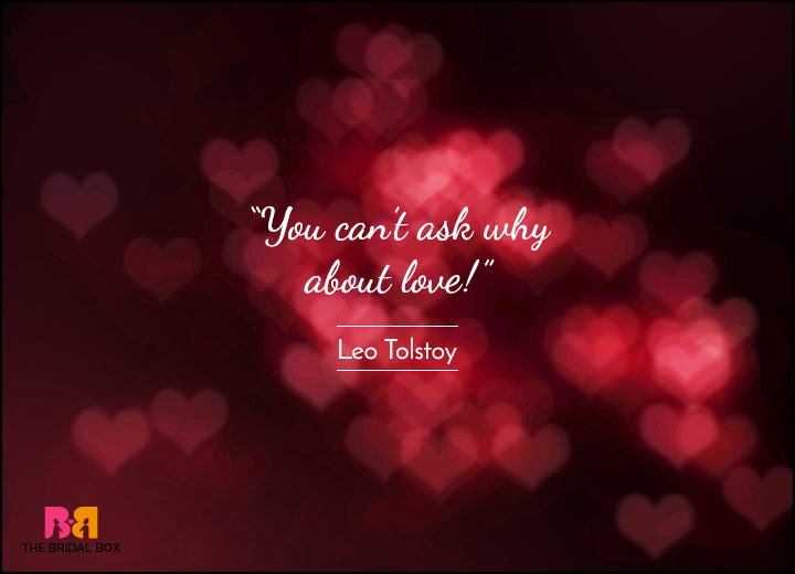 Short Love Quotes - No Reason - Leo Tolstoy