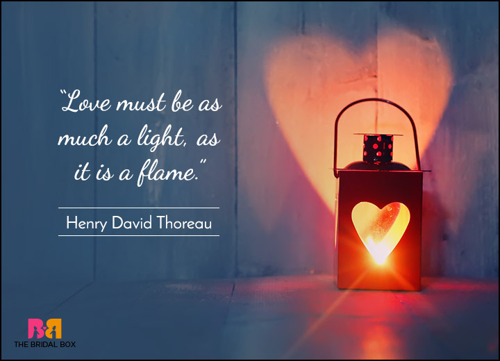 Short Love Quotes - Lift My Soul Higher With Your Love - Henry David Thoreau