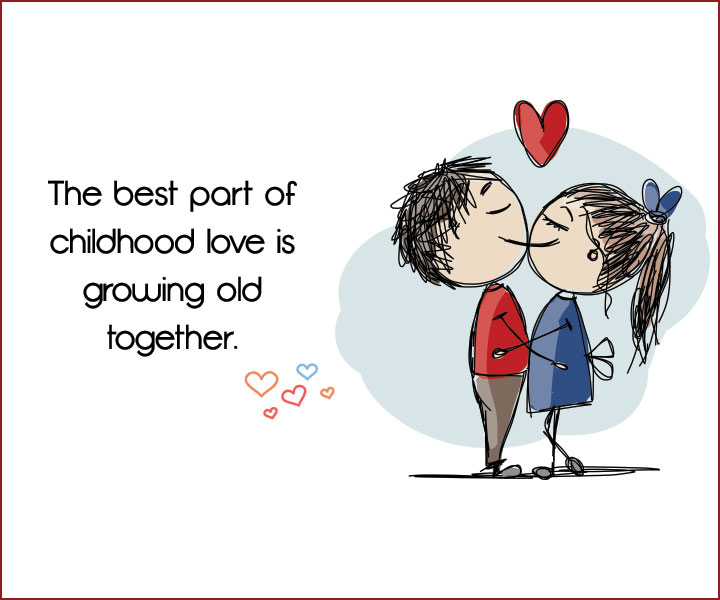 12 Year Old Love Quotes: Childhood Love Quotes: 14 Quotes That Will Bring Back Memories