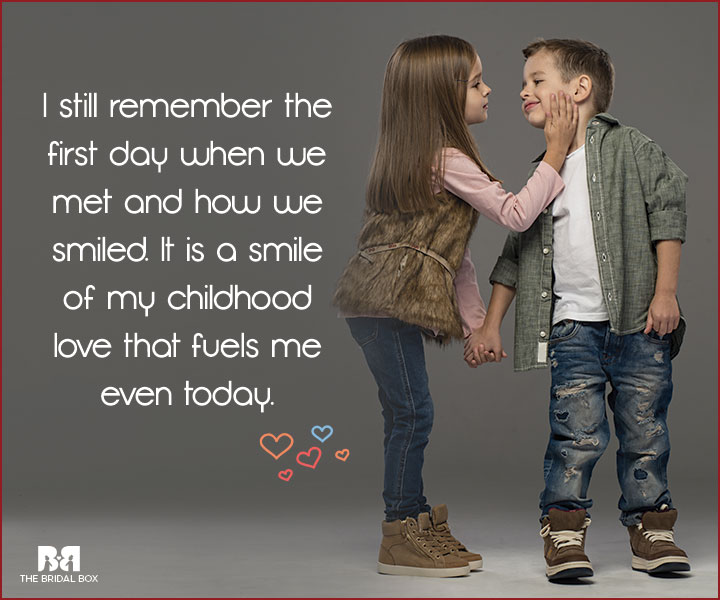 6845e8ed02bc Childhood Love Quotes  14 Quotes That Will Bring Back Memories