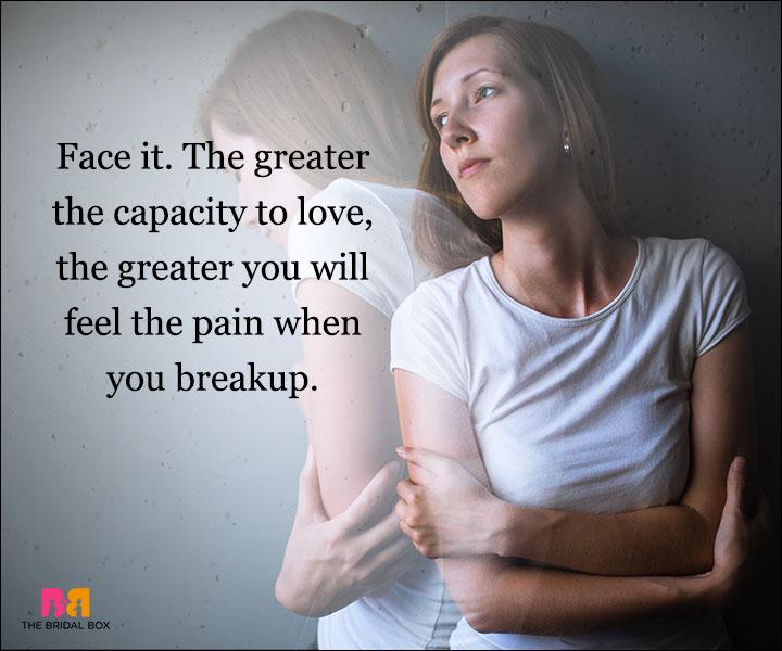 Depressed Love Quotes - Face It