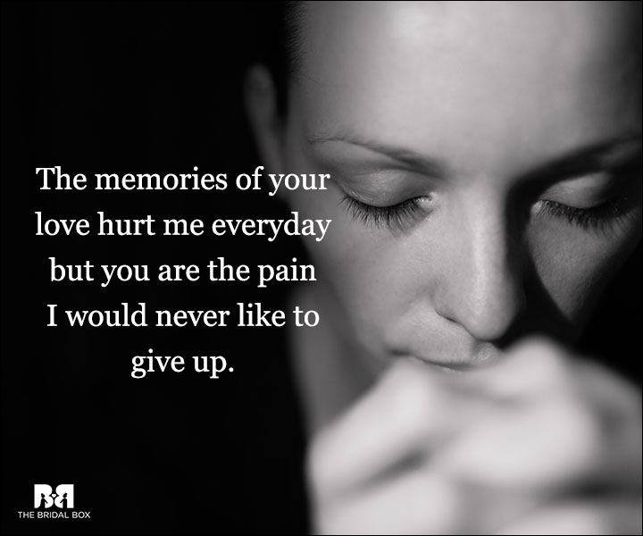 Depressed Love Quotes - The Memories