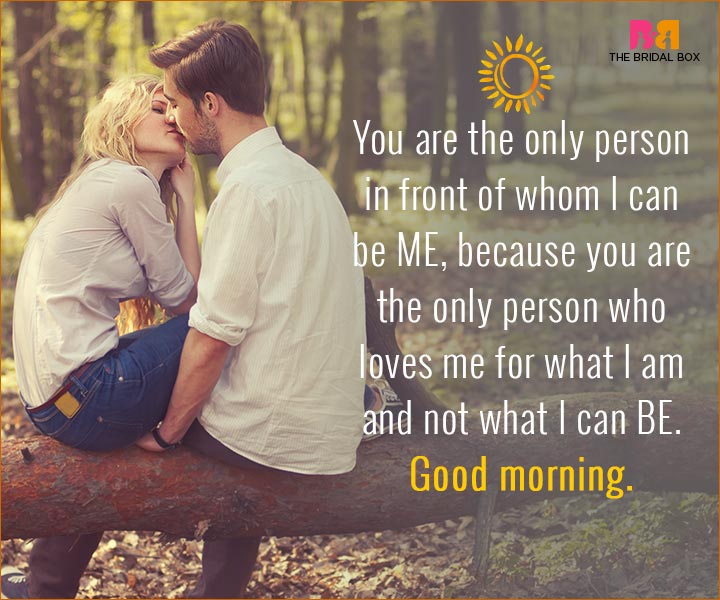 Good Morning Love Quotes For Husband - The Only Person
