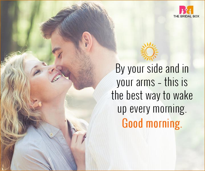 Good Morning Love Quotes For Husband - By Your Side