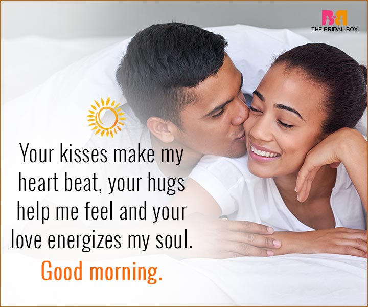 Good Morning Love Quotes For Husband - Your Kisses