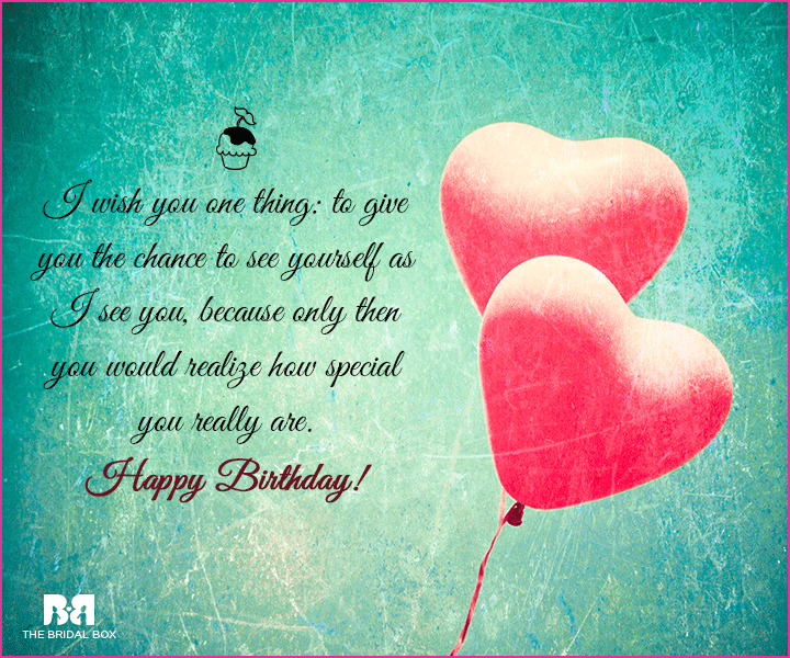 Happy Birthday Love SMS - I Wish You One Thing