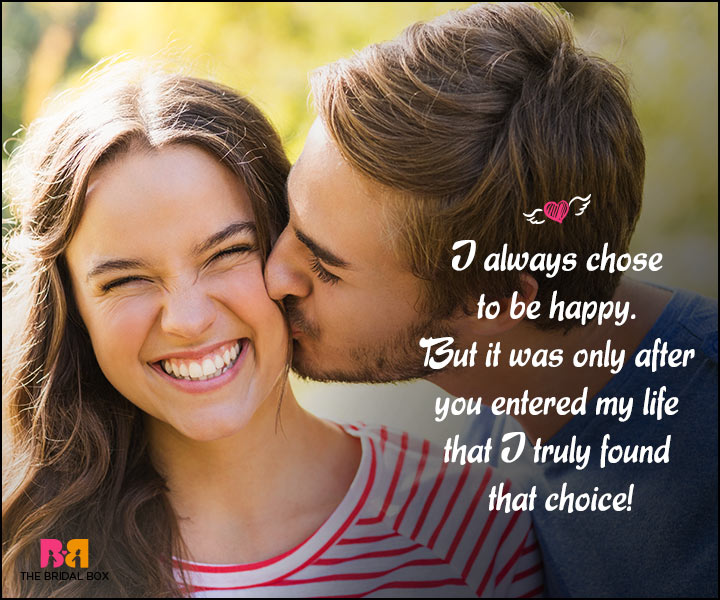 Happy Love Quotes - I Always Choose To Be Happy