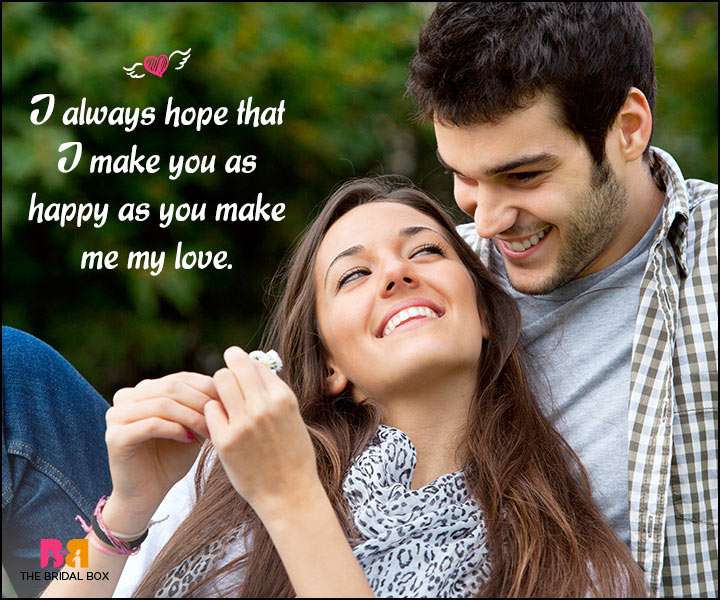 Happy Love Quotes - As Happy As You Make Me