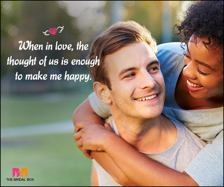Happy Love Quotes - The Thought Of Us Is Enough