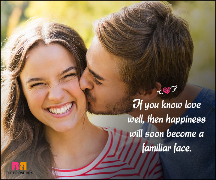 Happy Love Quotes - A Familiar Face