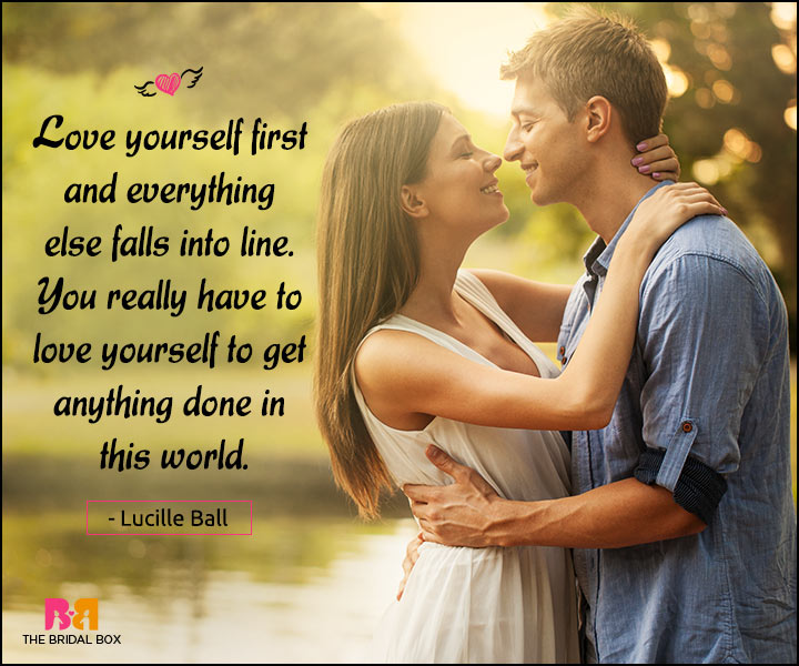 Happy Love Quotes - Love Yourself First