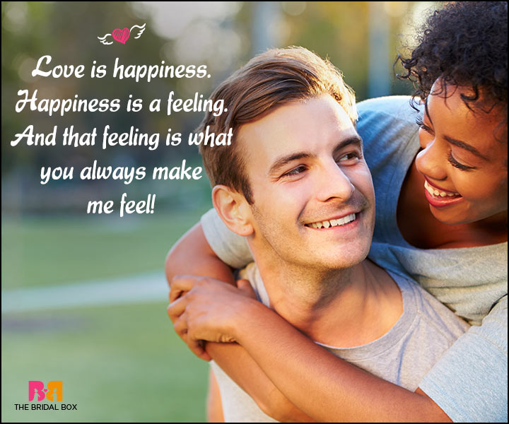 Happy Love Quotes - Happiness Is A Feeling