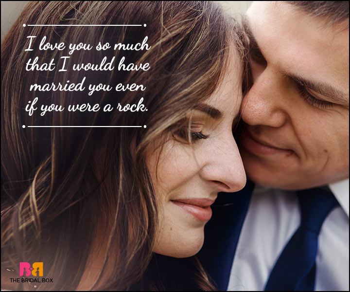 Husband And Wife Love Quotes - Even If You Were A Rock