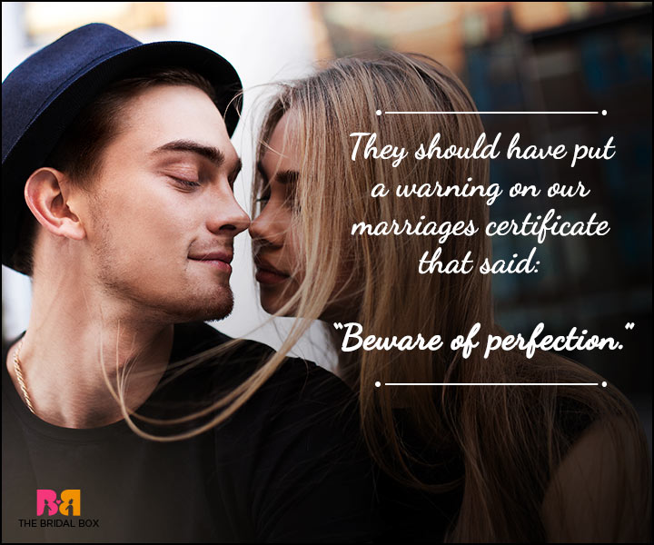 Husband And Wife Love Quotes - Beware Of Perfection