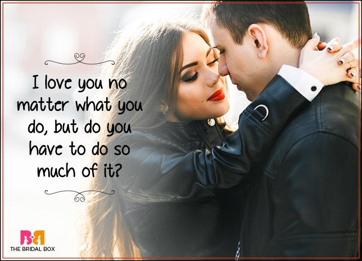 I Love You Status - No Matter What You Do