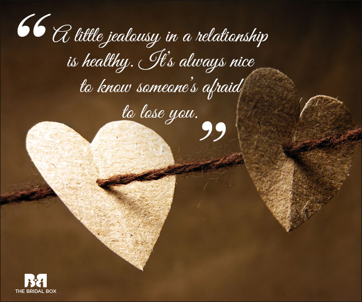 Quotes About Jealousy And Love Jealous Love Qu...