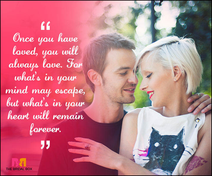 Love Forever Quotes - Once You Have Loved