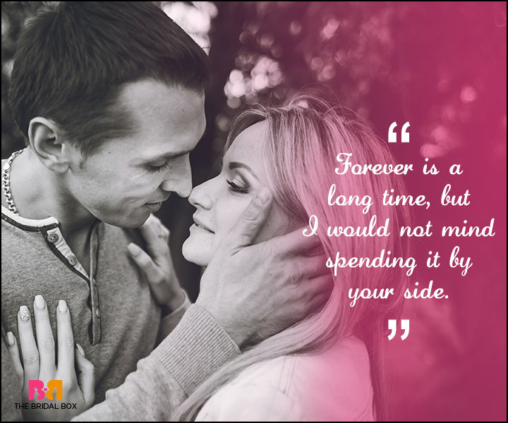 Love Forever Quotes - By Your Side