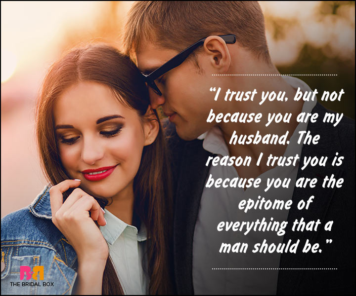 Romantic Love Messages For Husband - I Trust You